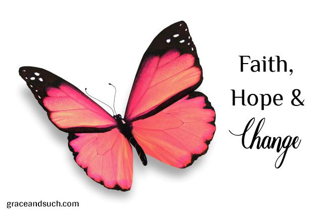 Faith, Hope & Change