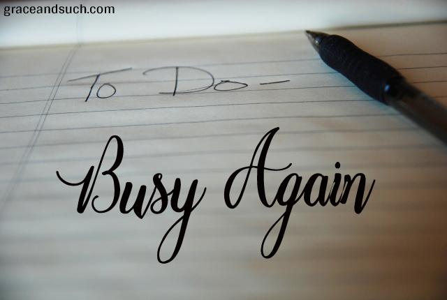 Busy Again
