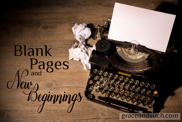 Blank Pages and New Beginnings