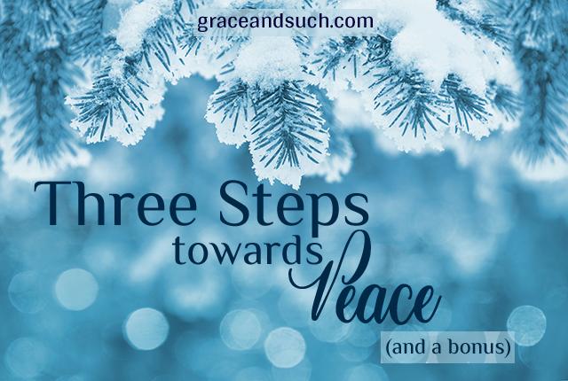 Three Steps Towards Peace