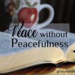 Jennifer Mobley Thompson Peace Without Peacefulness