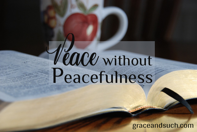 Peace without Peacefulness