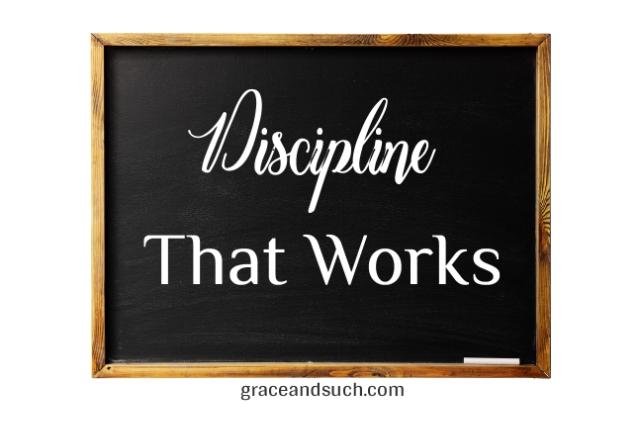 Discipline That Works