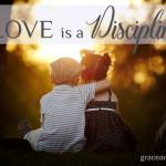 Love is a Discipline Jennifer Mobley Thompson