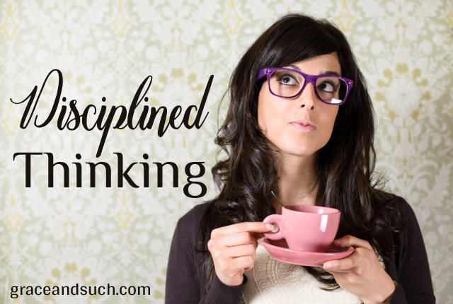 Disciplined Thinking