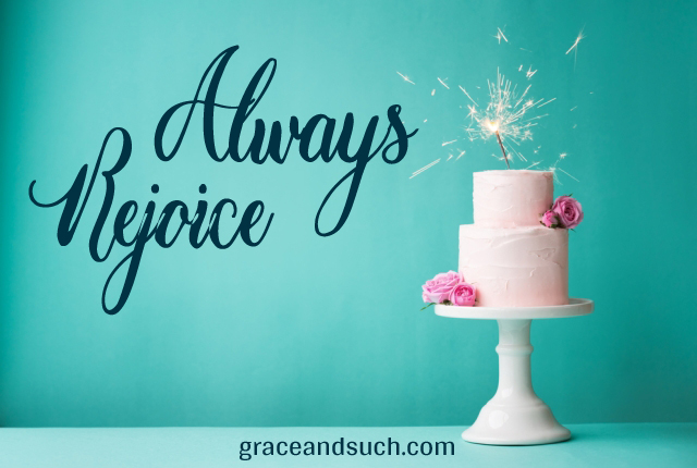 Always Rejoice