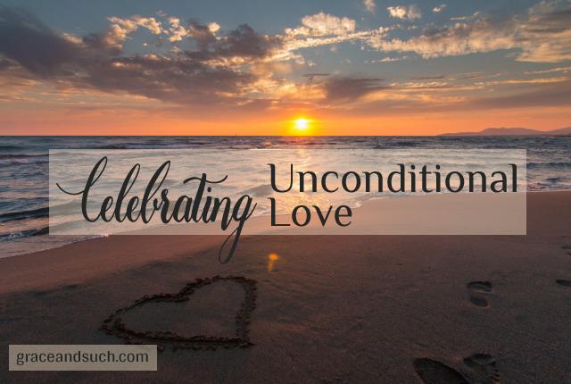 Celebrating Unconditional Love