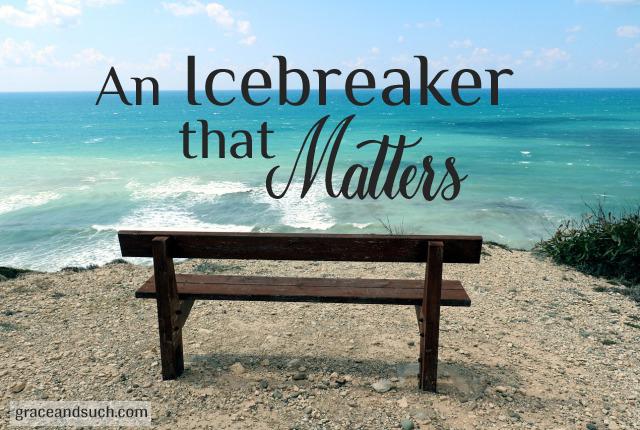 An Icebreaker That Matters