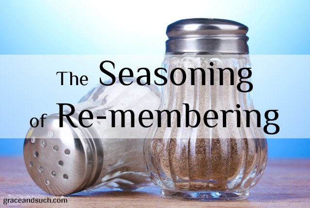 The Seasoning of Re-membering