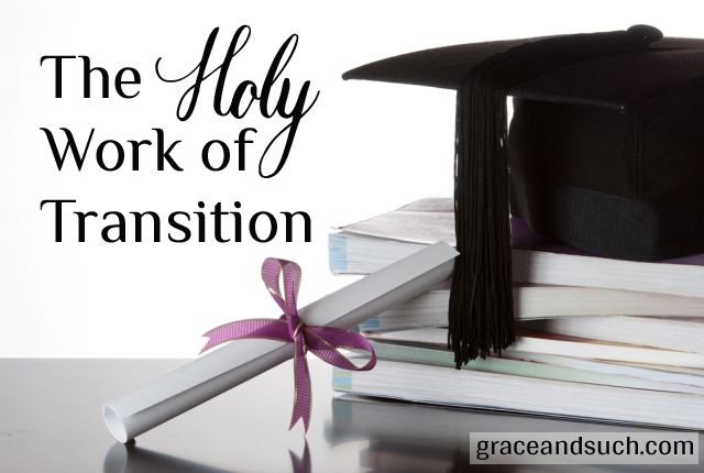 The Holy Work of Transition