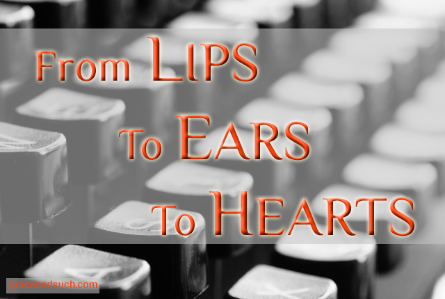 From Lips to Ears to Heart